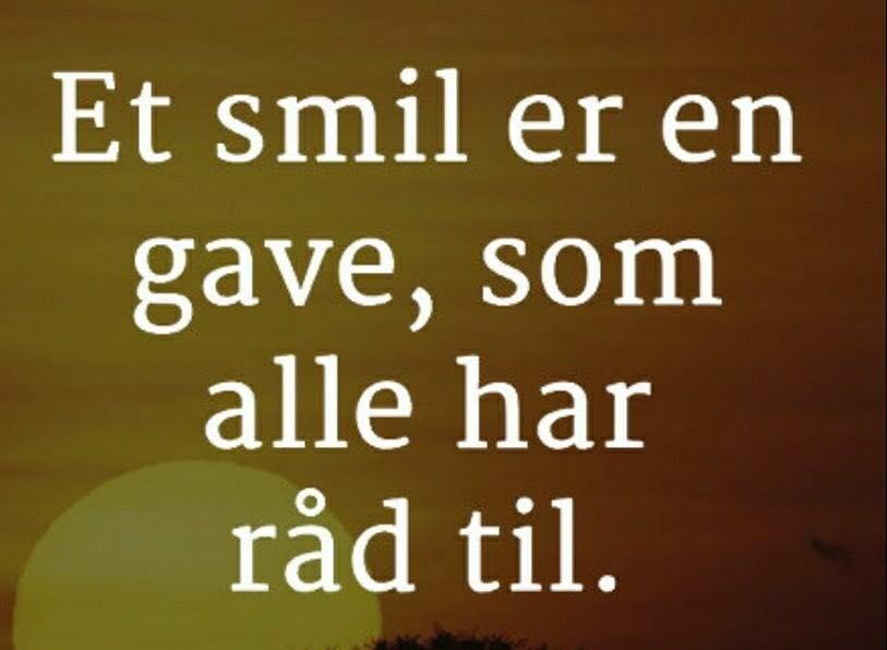 danske citater og ordsprog smil   Danmarks største kærligheds side indenfor citater søde  danske citater og ordsprog