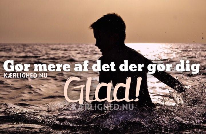 glade citater om livet glad   Positive citater om livet, Kærlighed.nu Din nye citat side. glade citater om livet