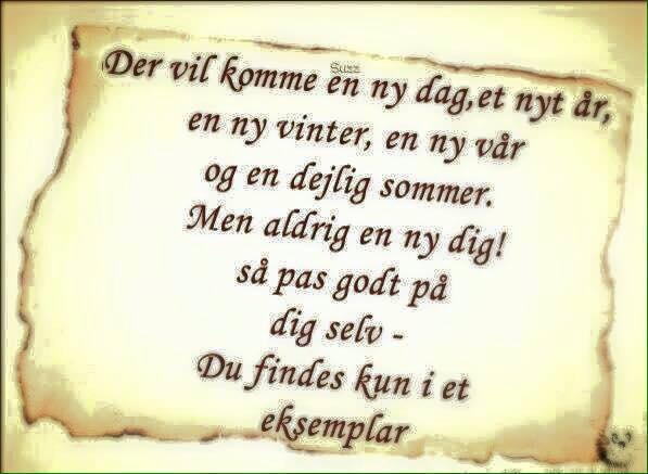 livsbekræftende citater dag   Danmarks bedste citat side   Søde hilsner, citater om livet.. livsbekræftende citater