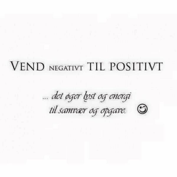 de bedste citater positivt   Danmarks bedste citater, Kærligheds citater.. de bedste citater